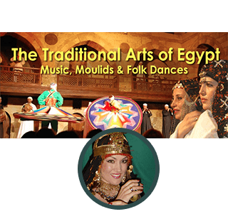 The Traditional Arts of Egypt; Music, Moulids & Folk Dances