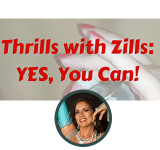 Thrills with Zills: YES, You Can!