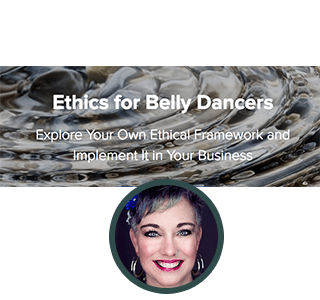 Ethics for Belly Dancers